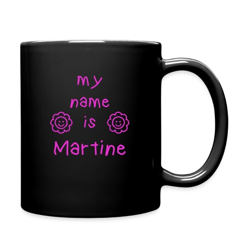 MARTINE MY NAME IS - Mug uni