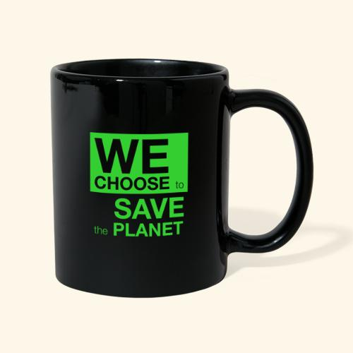 We Choose to Save the Planet grønn - Ensfarget kopp