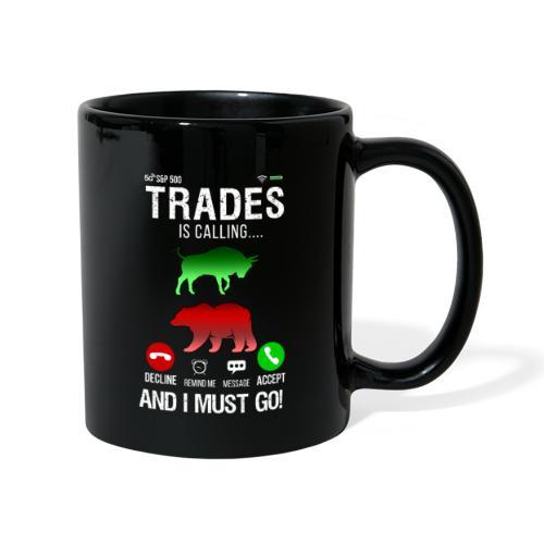 Trader På Aktiemarknaden Ringer Så Jag Måste Gå - Enfärgad mugg
