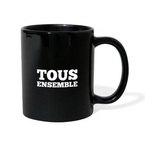 Tous ensemble, manifestation, manif, cadeau - Mug uni
