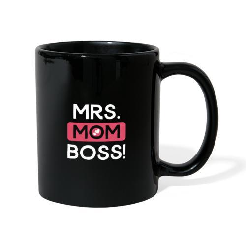 Mrs Mom Boss! Muttertag Geschenk Ehefrau Mama Chef - Tasse einfarbig