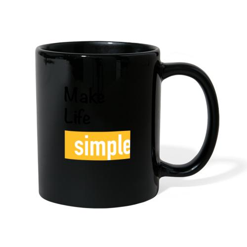 Make Life Simple - Mug uni