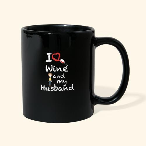 I love Red wine & my Husband Couples Pairs Wedding - Tazza monocolore