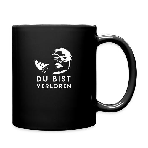 DU BIST VERLOREN - Tasse einfarbig