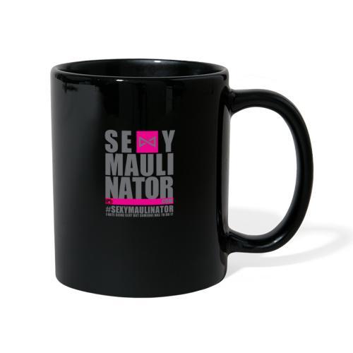 #sexymaulinator - Tasse einfarbig