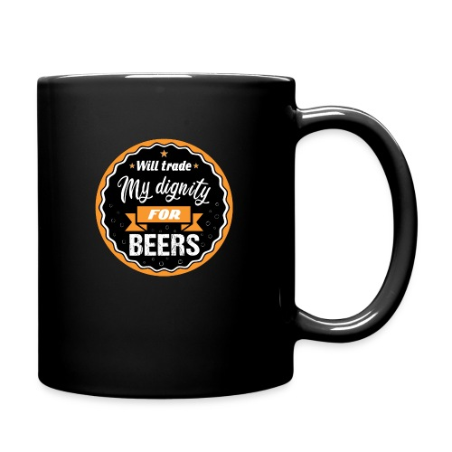 Trade my dignity for beer - Full Colour Mug