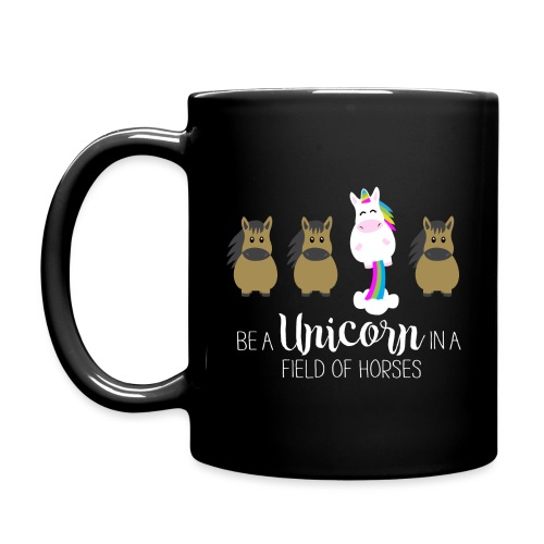 Be the Unicorn - Tasse einfarbig