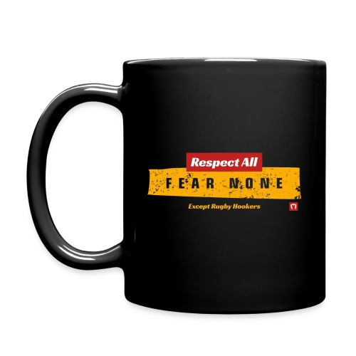 Fear None Except Rugby Hookers - Full Colour Mug