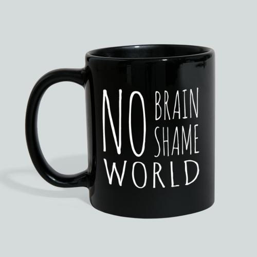 Pas de cerveau, pas de honte! - Mug uni