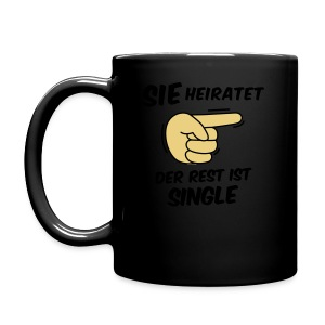 Sie heiratet, der Rest ist Single - JGA T-Shirt - Tasse einfarbig