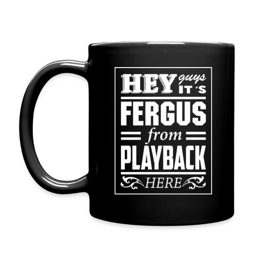 Mug - Fergus From PlayBack - Full Colour Mug