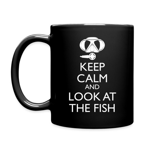 Keep calm and look at the fish - Tasse einfarbig