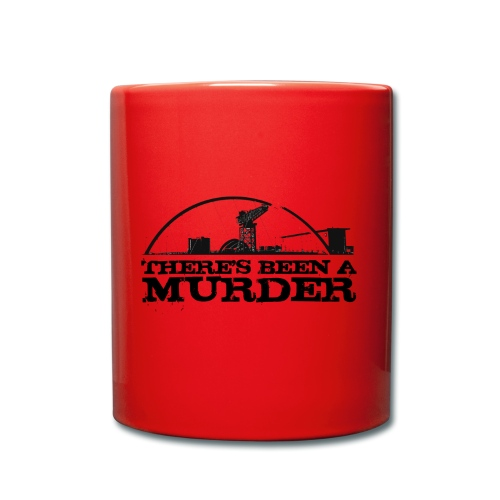 There's Been A Murder - Full Colour Mug