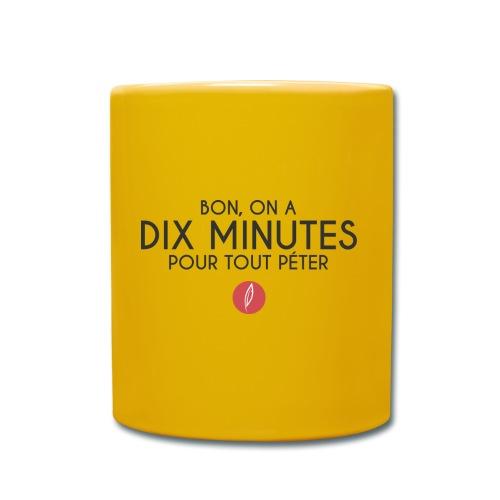 Citation - Dix minutes pour tout péter - Mug uni
