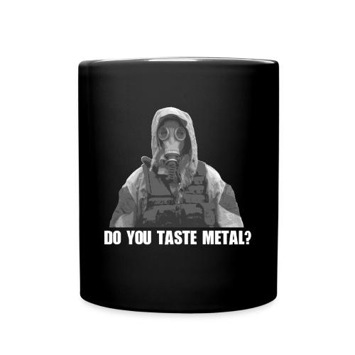 Do you taste Metal? - Tasse einfarbig