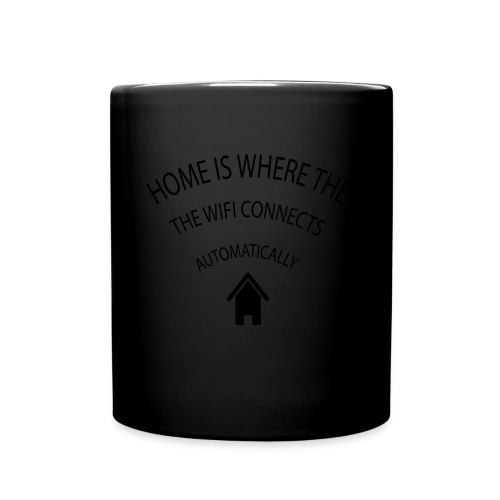 Home is where the Wifi connects automatically - Full Colour Mug