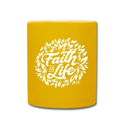 Faith is Life - Tasse einfarbig