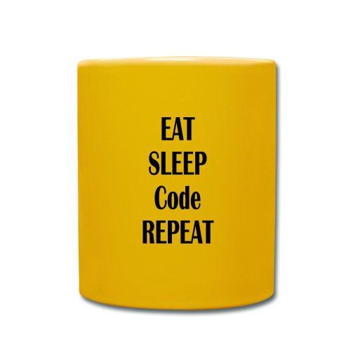 EAT SLEEP CODE REPEAT - Tasse einfarbig