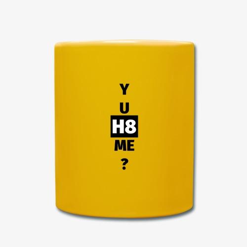 YU H8 ME dark - Full Colour Mug