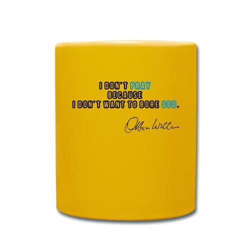 Orson Welles ciation - Bore God quote - Mug uni