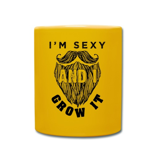 I'm Sexy And I Grow It Funny Beard Quotes Gift - Tasse einfarbig