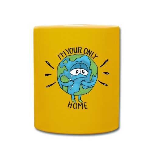 I'm your only home - Full Colour Mug
