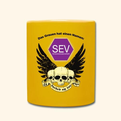 Das Grauen hat einen Namen: SEV - Tasse einfarbig