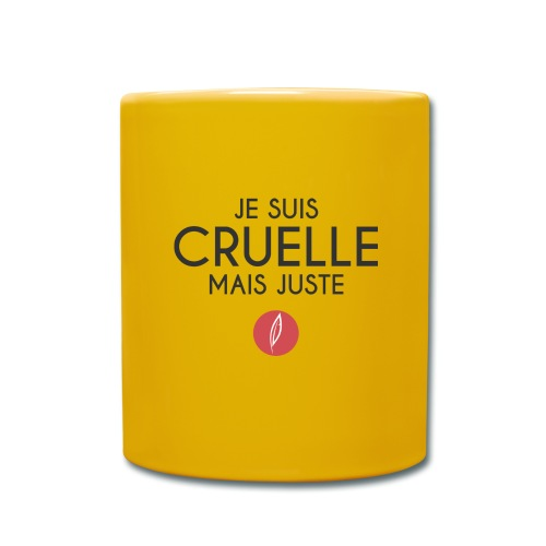 Citation - Cruelle mais juste - Mug uni