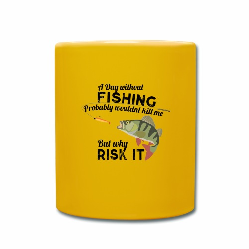 A Day without Fishing Angeln Fishyworm Bass Barsch - Tasse einfarbig