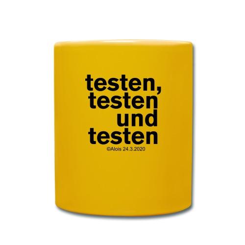 Testen in Zeiten der Krise!!! - Tasse einfarbig
