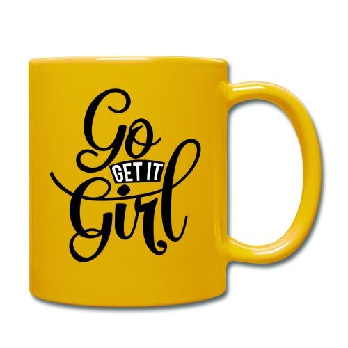 Go get it girl opdruk - Mok uni