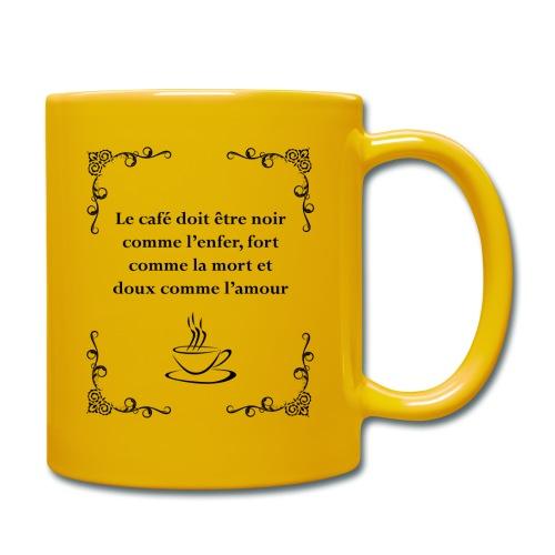 Le café doit être - Mug uni