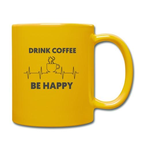Kaffe Tasse mit Spruch - Tasse einfarbig