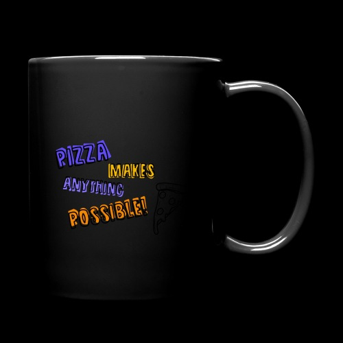 Pizza makes anything possible! - Colorful Design - Tazza monocolore