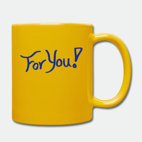 for you! - Full Colour Mug