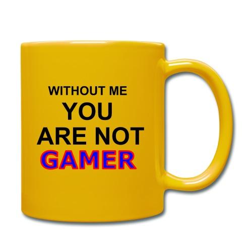No eres un gamer sin mi (en ingles) - Taza de un color