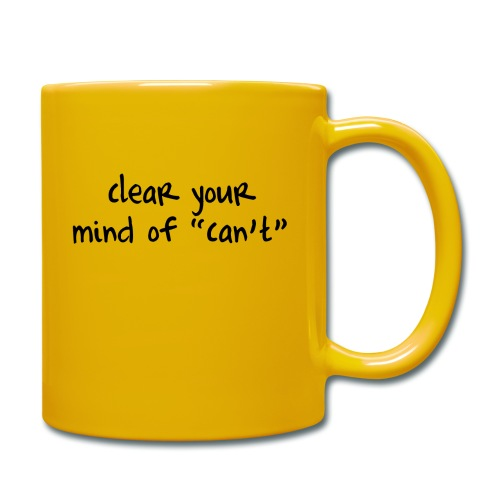 ''Clear your mind of Can't'' Motivational T-shirts - Tazza monocolore