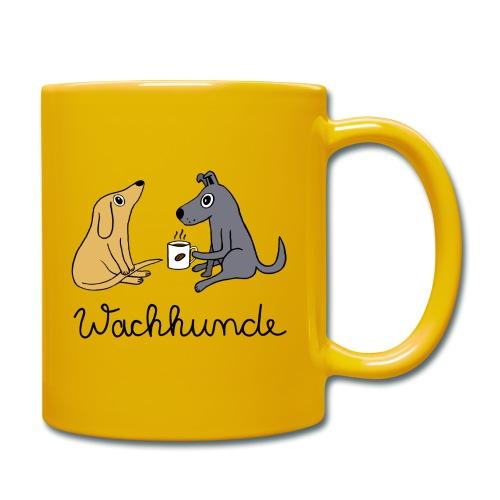 Wachhunde - Nur wach mit Kaffee - Tasse einfarbig