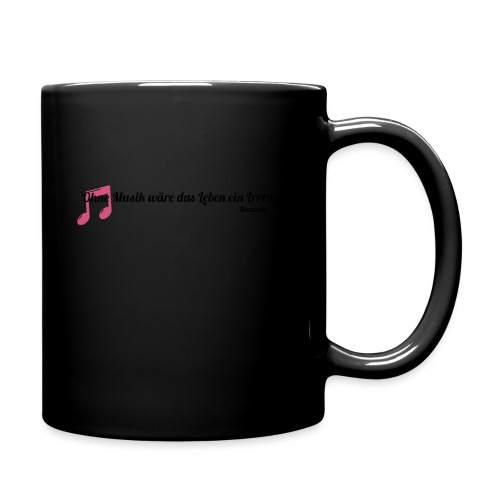 Without Music Life would be a mistake - Tazza monocolore