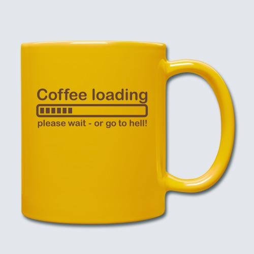 Coffee loading - Tasse einfarbig