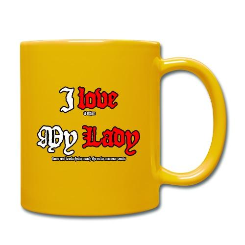 I love my Lady - Tasse einfarbig