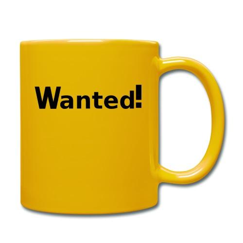Wanted. schwarz - Tasse einfarbig