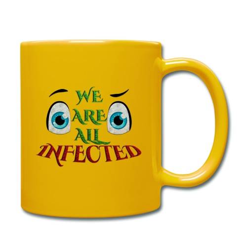 We are all infected -by- t-shirt chic et choc - Mug uni