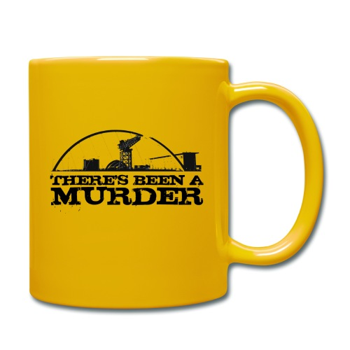 There s Been A Murder - Full Colour Mug