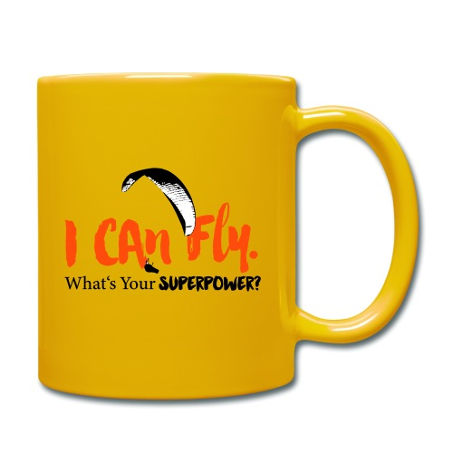 I can fly. What's your superpower? - Tasse einfarbig