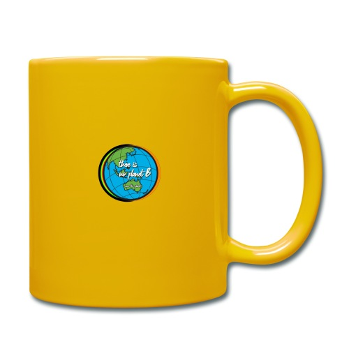 SAVE THE PLANET THERE IS NO PLANET B - Full Colour Mug