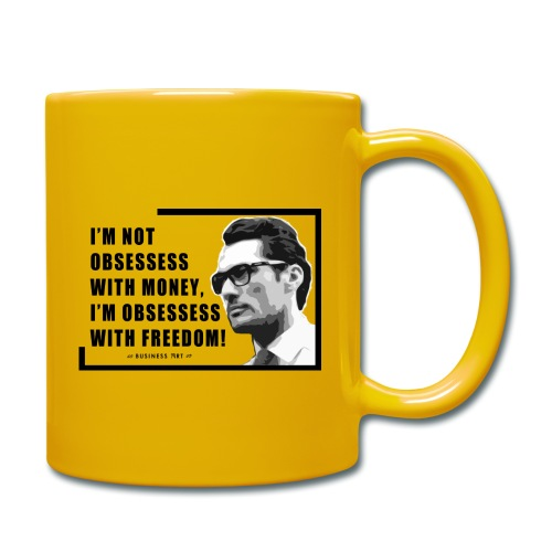 I m not obsessess with money - Tazza monocolore