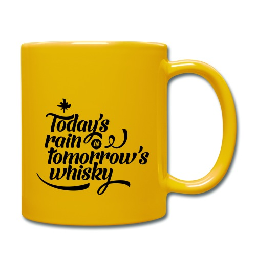 Todays's Rain Women's Tee - Quote to Front - Full Colour Mug
