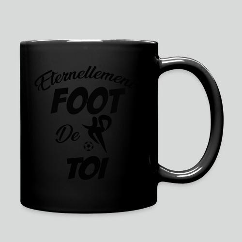 Eternellement Foot de Toi - Mug uni