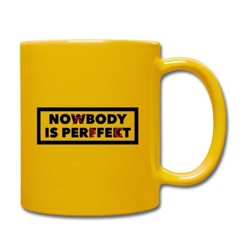 Nobody is perfekt - Tasse einfarbig